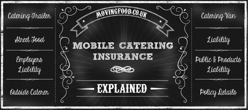 Mobile Catering Insurance Explained